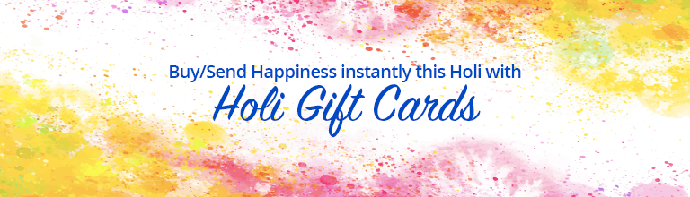 Send Happiness instantly this Holi with Holi Gift Cards.